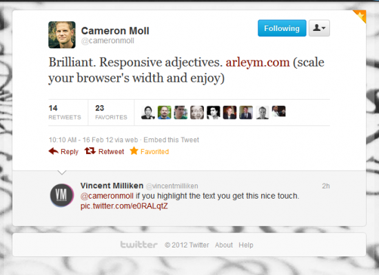 Brilliant. Responsive adjectives. arleym.com (scale your browser's width and enjoy).